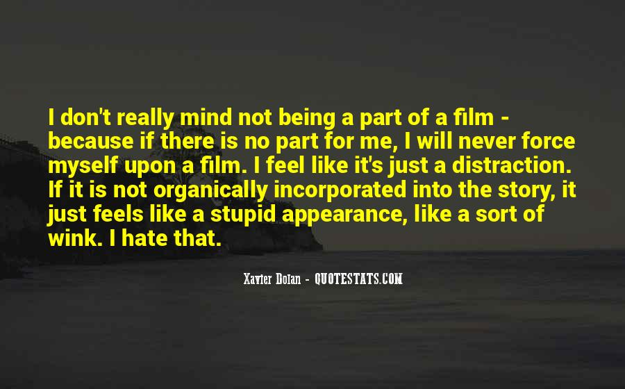 Hate Being Me Quotes #533899