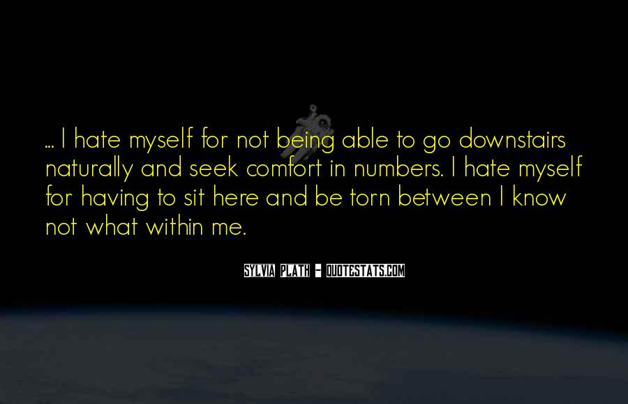 Hate Being Me Quotes #661399