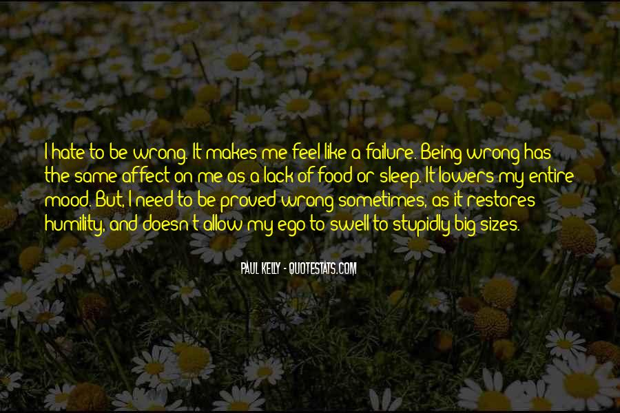 Hate Being Me Quotes #668567