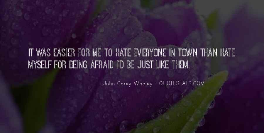 Hate Being Me Quotes #754440