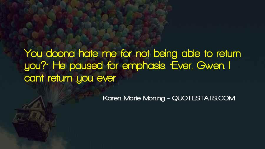 Hate Being Me Quotes #789319
