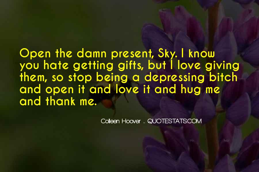 Hate Being Me Quotes #878123