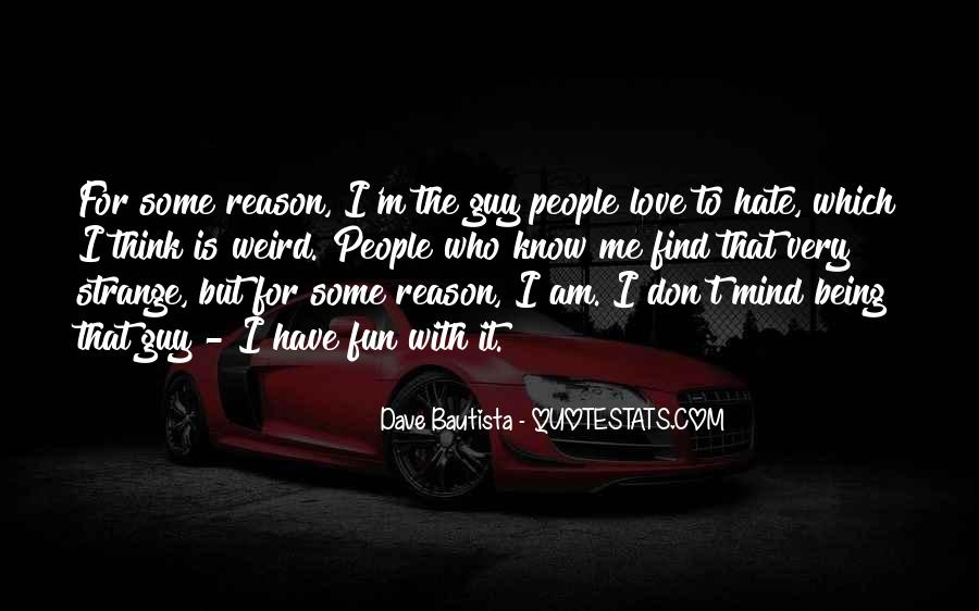 Hate Being Me Quotes #934168