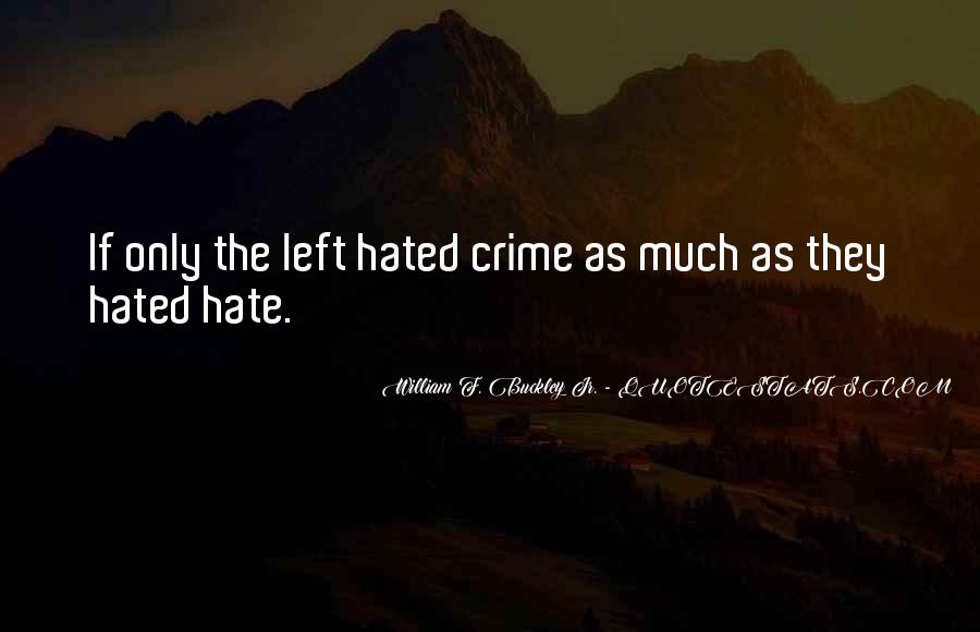 Hate Crime Quotes #1010173