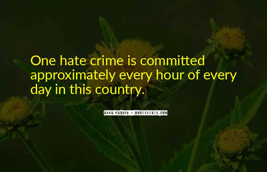 Hate Crime Quotes #1215444