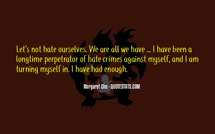 Hate Crime Quotes #1218700