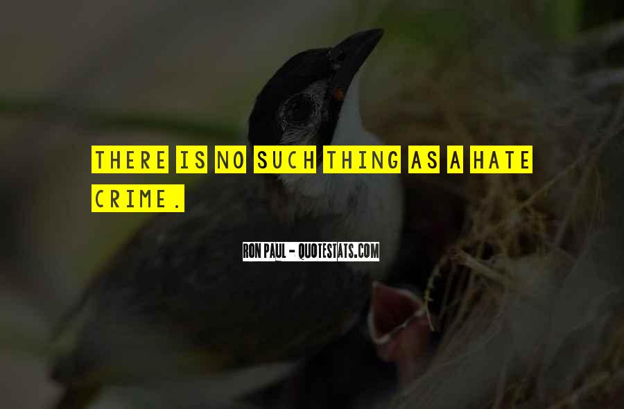 Hate Crime Quotes #1262302