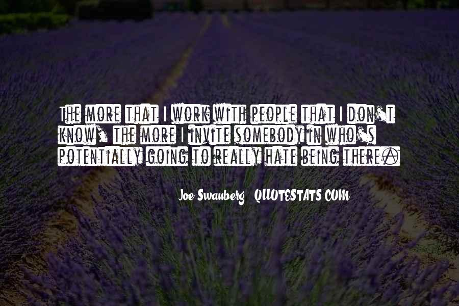 Hate Going To Work Quotes #1090853