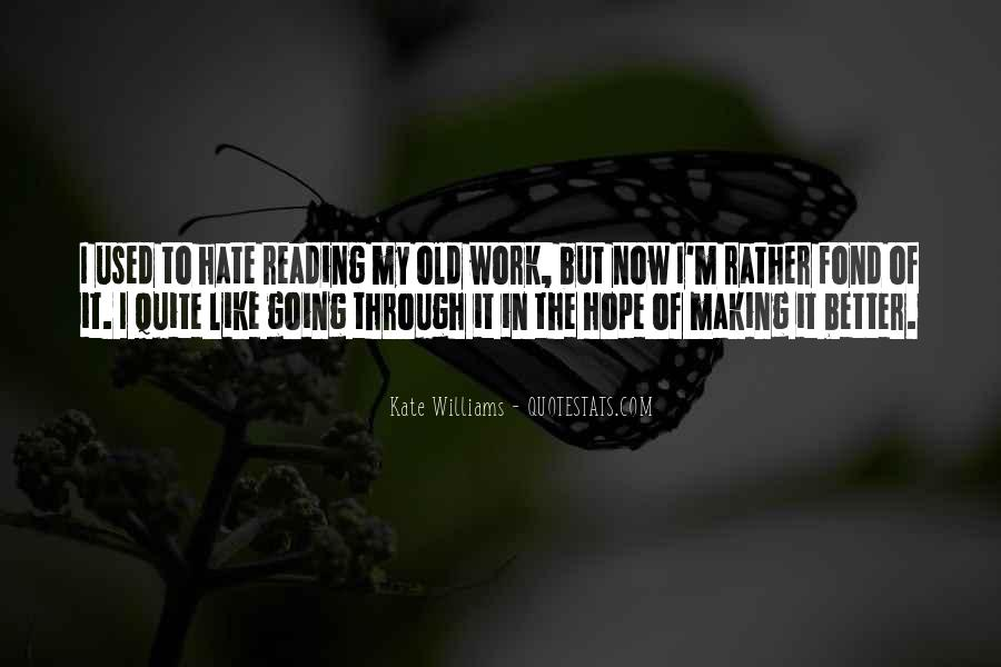 Hate Going To Work Quotes #1414015
