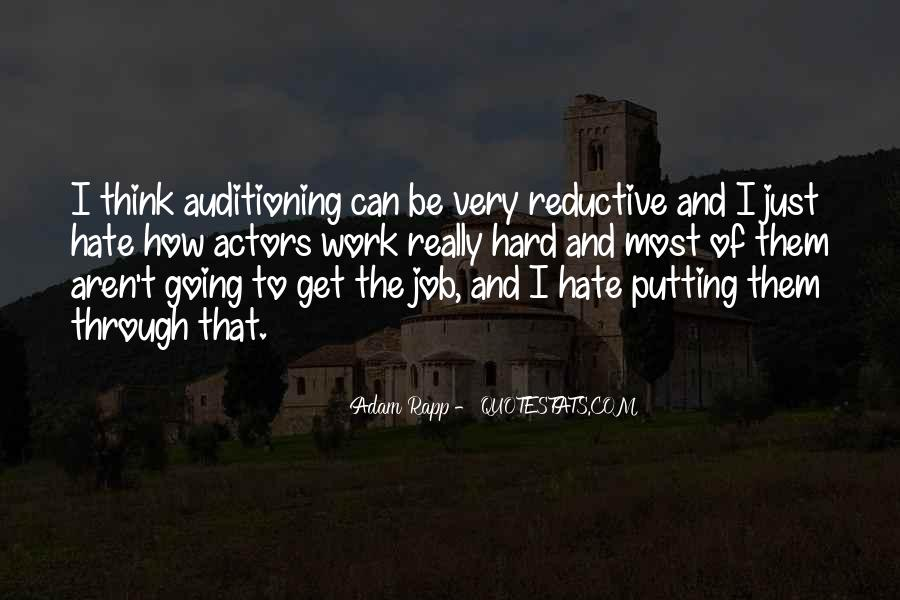 Hate Going To Work Quotes #633553
