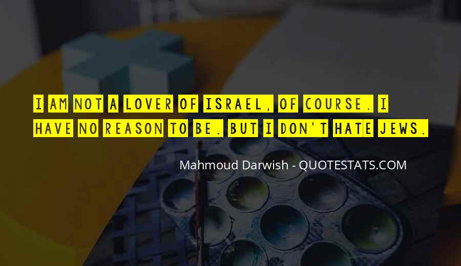 Hate Israel Quotes #1494458