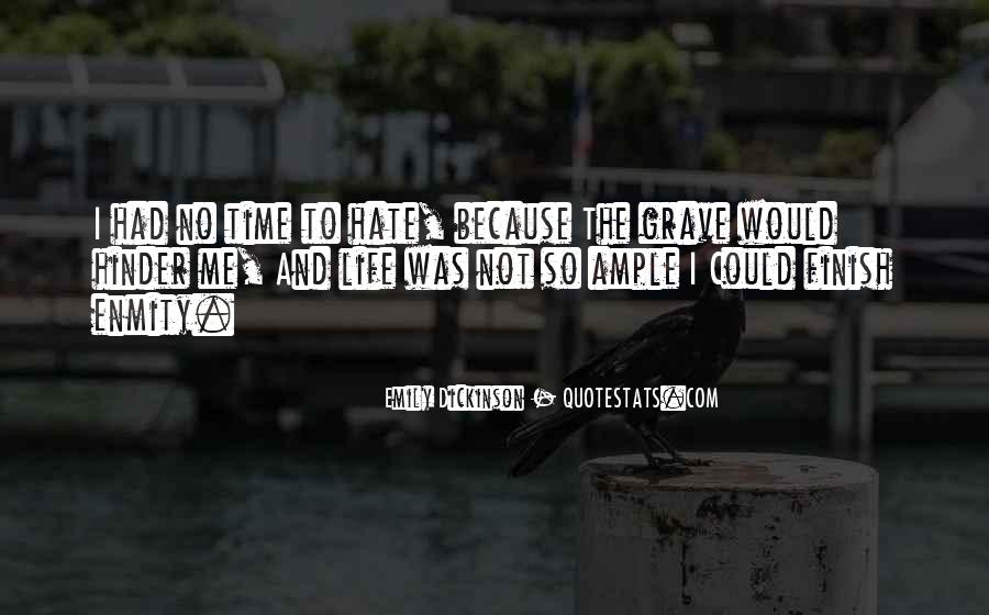 Hate Me Because Quotes #104220