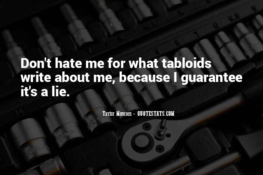 Hate Me Because Quotes #285886