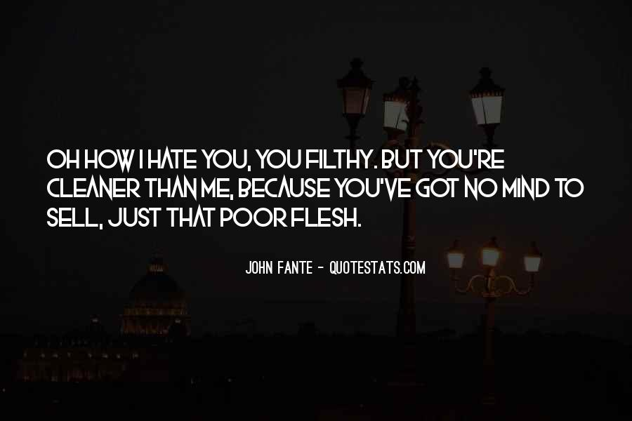 Hate Me Because Quotes #393344