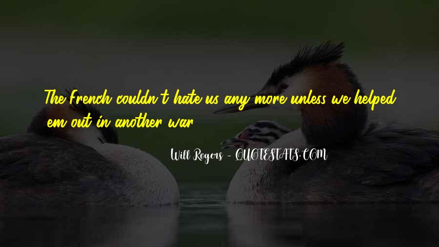 Hate My Man Quotes #12149