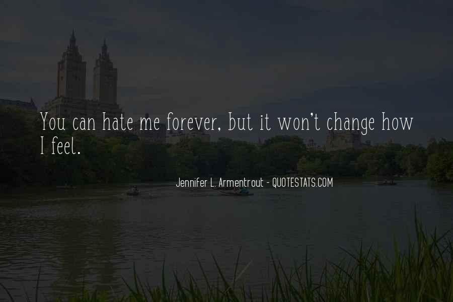 Hate My Man Quotes #12394