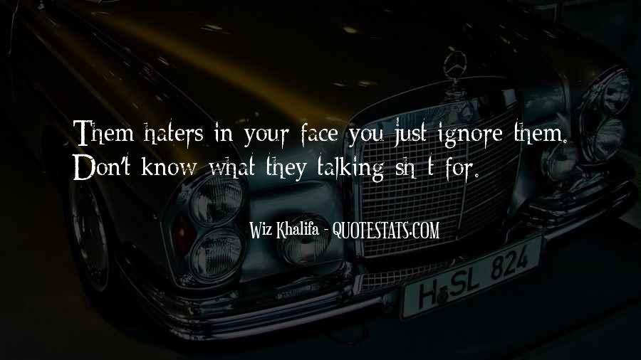Hate My Man Quotes #3416