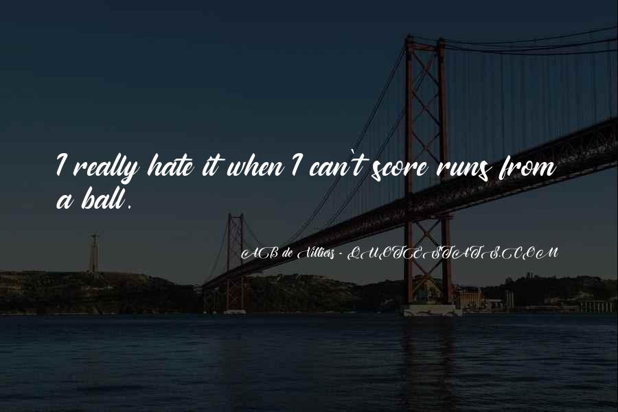 Hate My Man Quotes #4272
