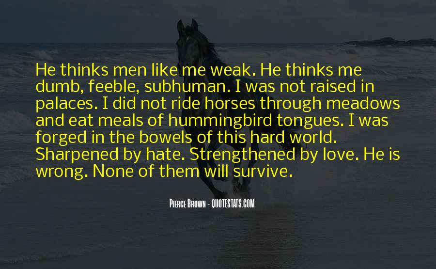 Hate My Man Quotes #6383