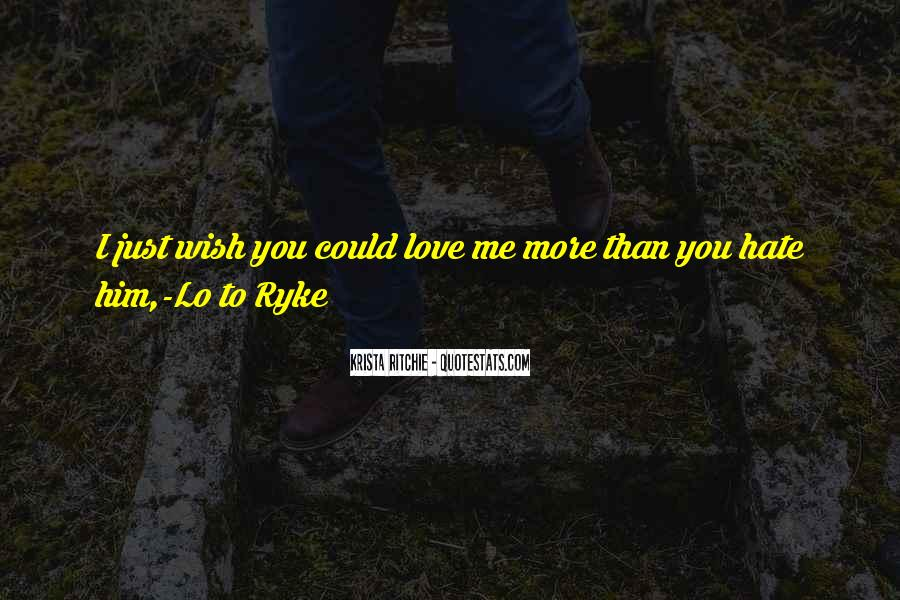 Hate My Man Quotes #7225