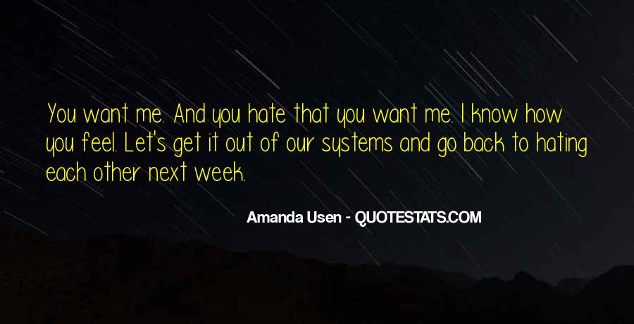 Hate My Man Quotes #7533
