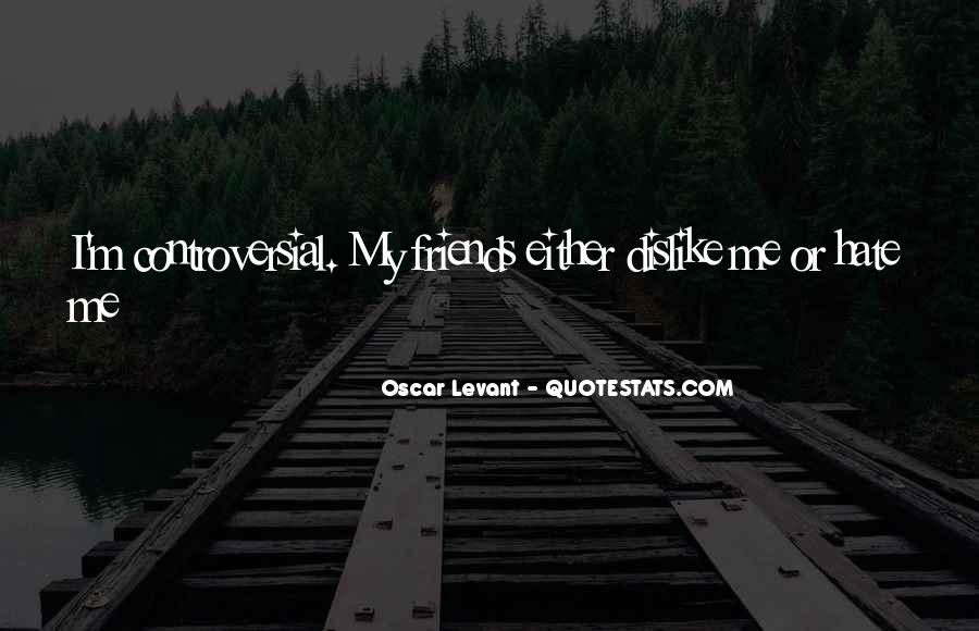 Hate Old Friends Quotes #10524