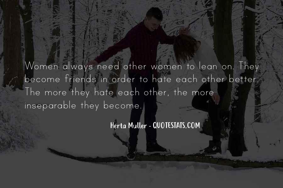 Hate Old Friends Quotes #1079576