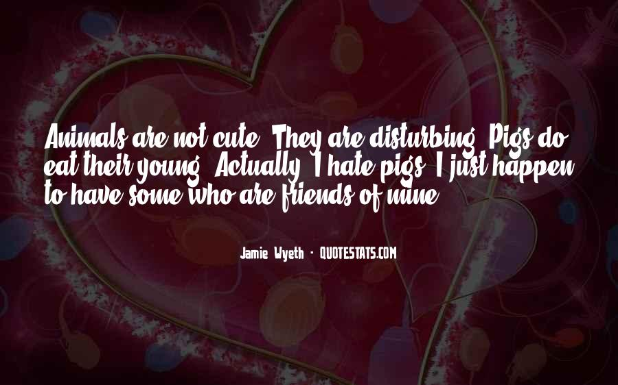Hate Old Friends Quotes #1103244