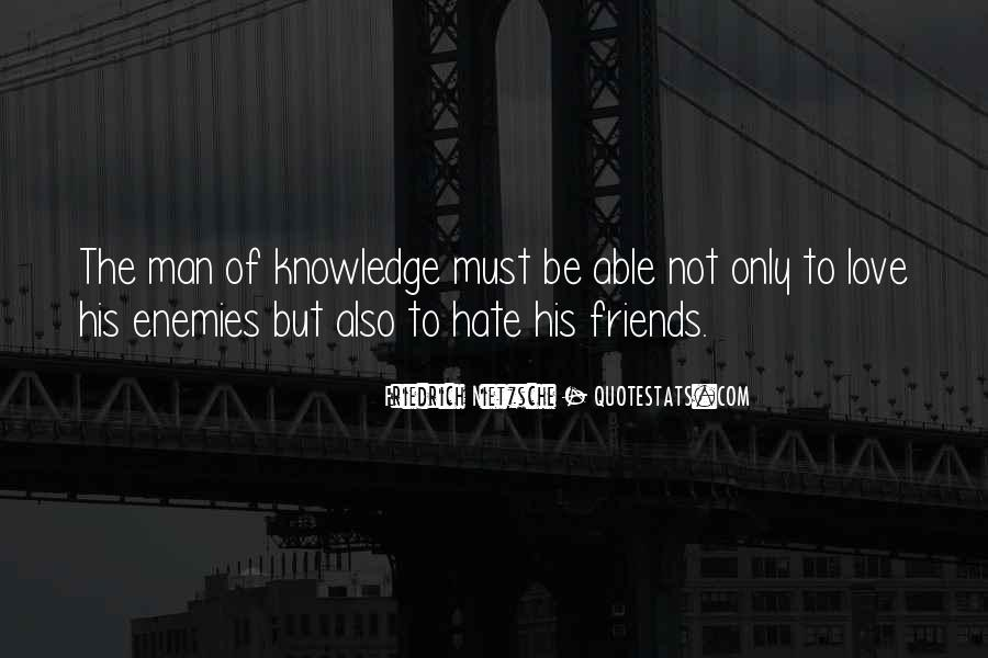 Hate Old Friends Quotes #1126578
