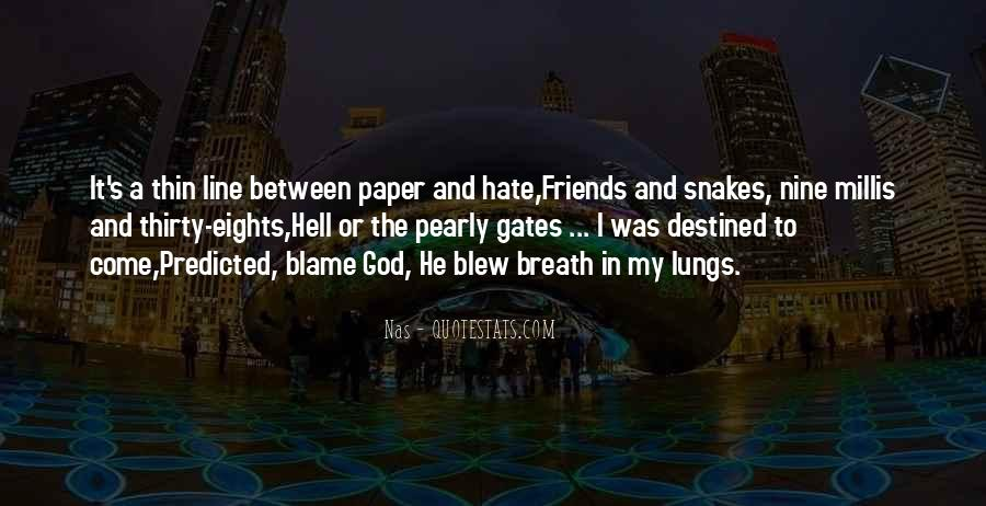 Hate Old Friends Quotes #1167110