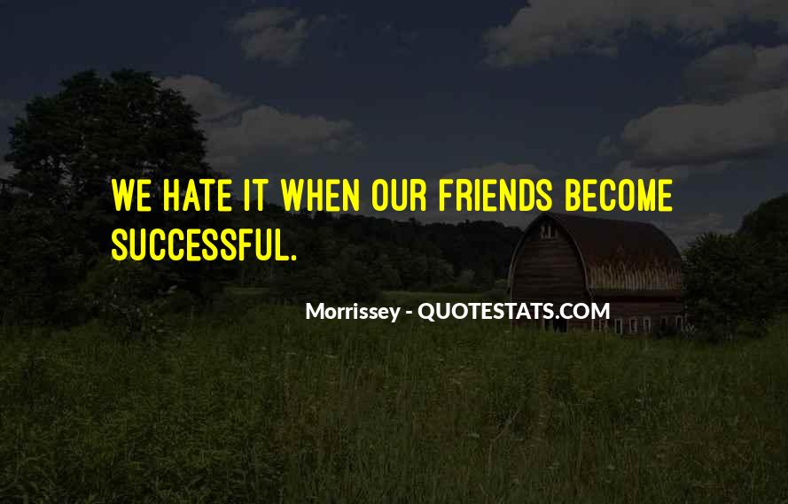 Hate Old Friends Quotes #129691