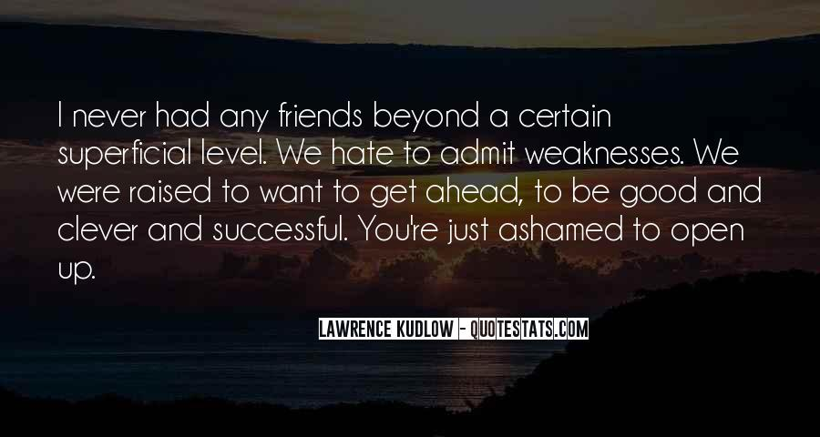Hate Old Friends Quotes #175050