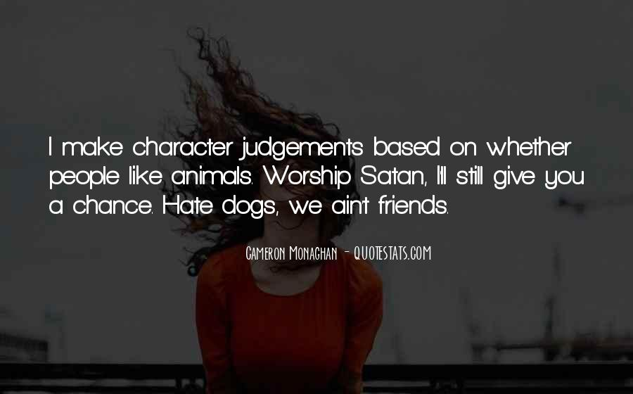Hate Old Friends Quotes #273560