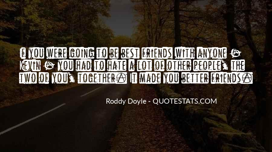 Hate Old Friends Quotes #308652