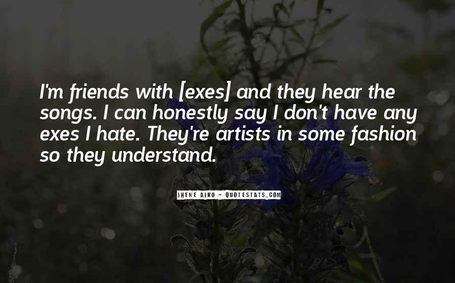 Hate Old Friends Quotes #329202
