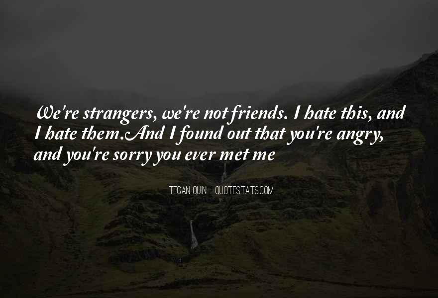 Hate Old Friends Quotes #336904