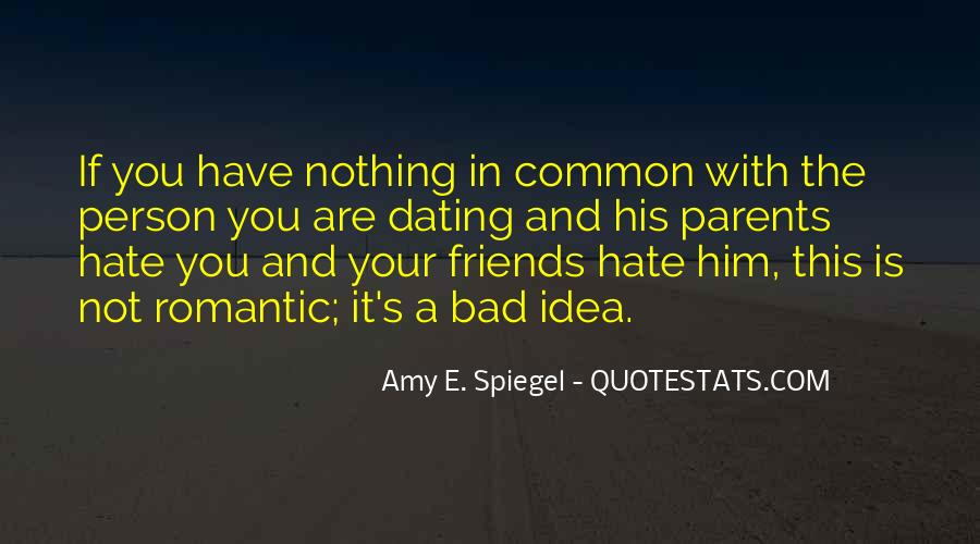 Hate Old Friends Quotes #352357