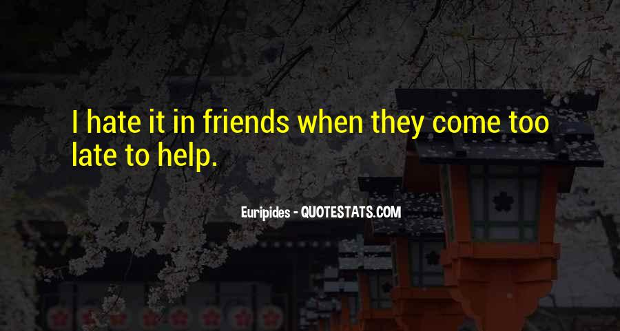 Hate Old Friends Quotes #444977