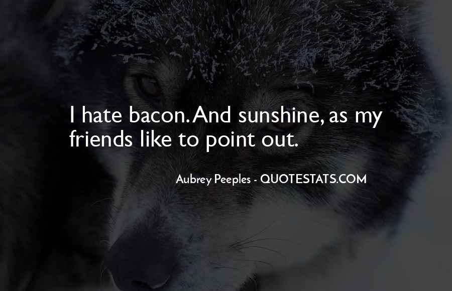 Hate Old Friends Quotes #484328
