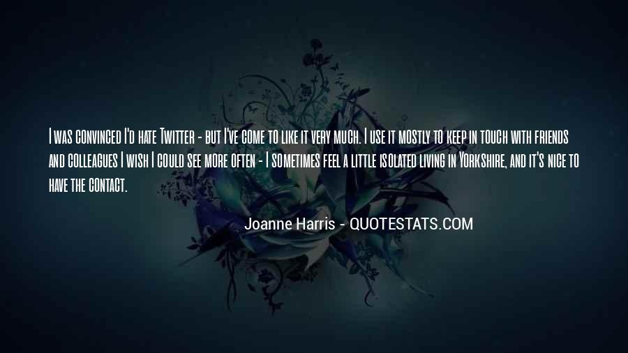 Hate Old Friends Quotes #585044