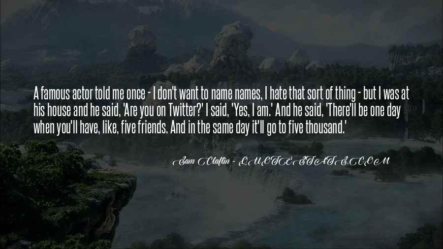 Hate Old Friends Quotes #595066