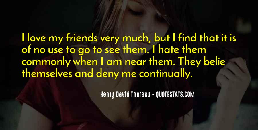 Hate Old Friends Quotes #646541