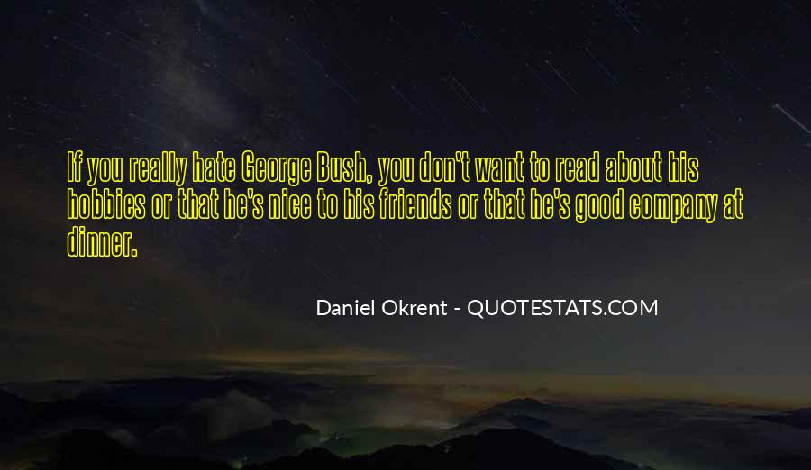 Hate Old Friends Quotes #771715