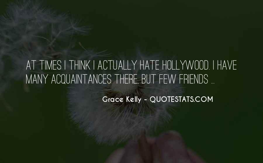 Hate Old Friends Quotes #773160