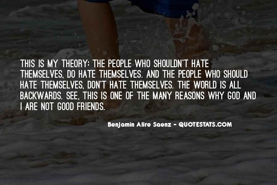 Hate Old Friends Quotes #853376