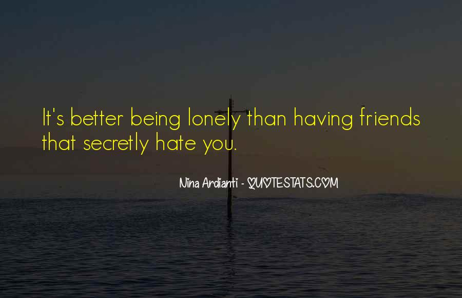 Hate Old Friends Quotes #872545
