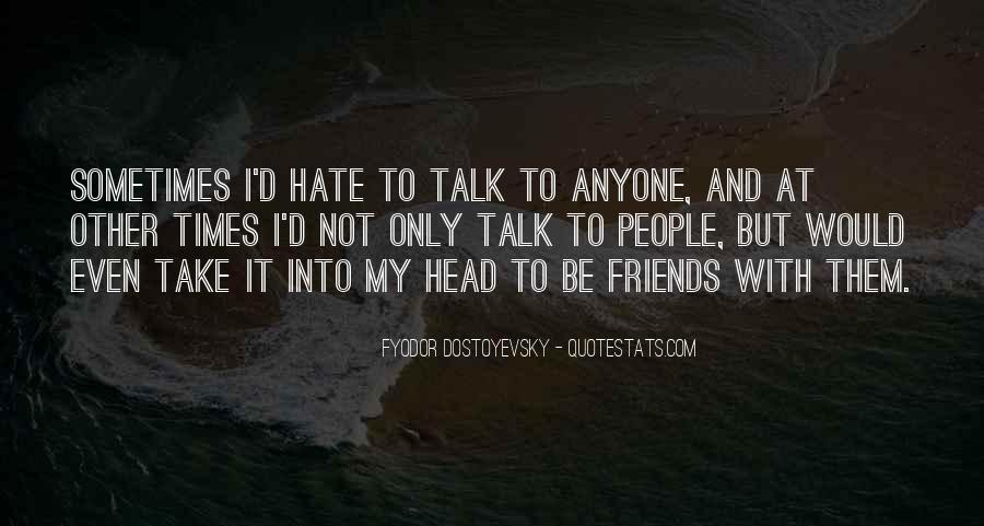 Hate Old Friends Quotes #887342