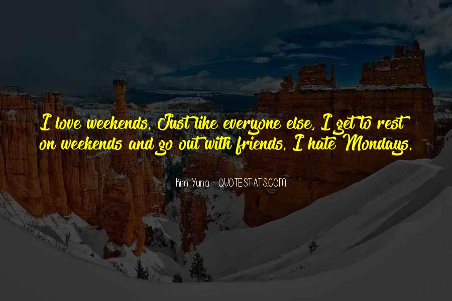 Hate Old Friends Quotes #907903