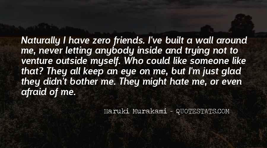 Hate Old Friends Quotes #911722