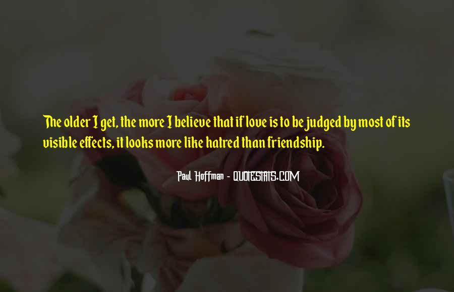 Hate Old Friends Quotes #953529